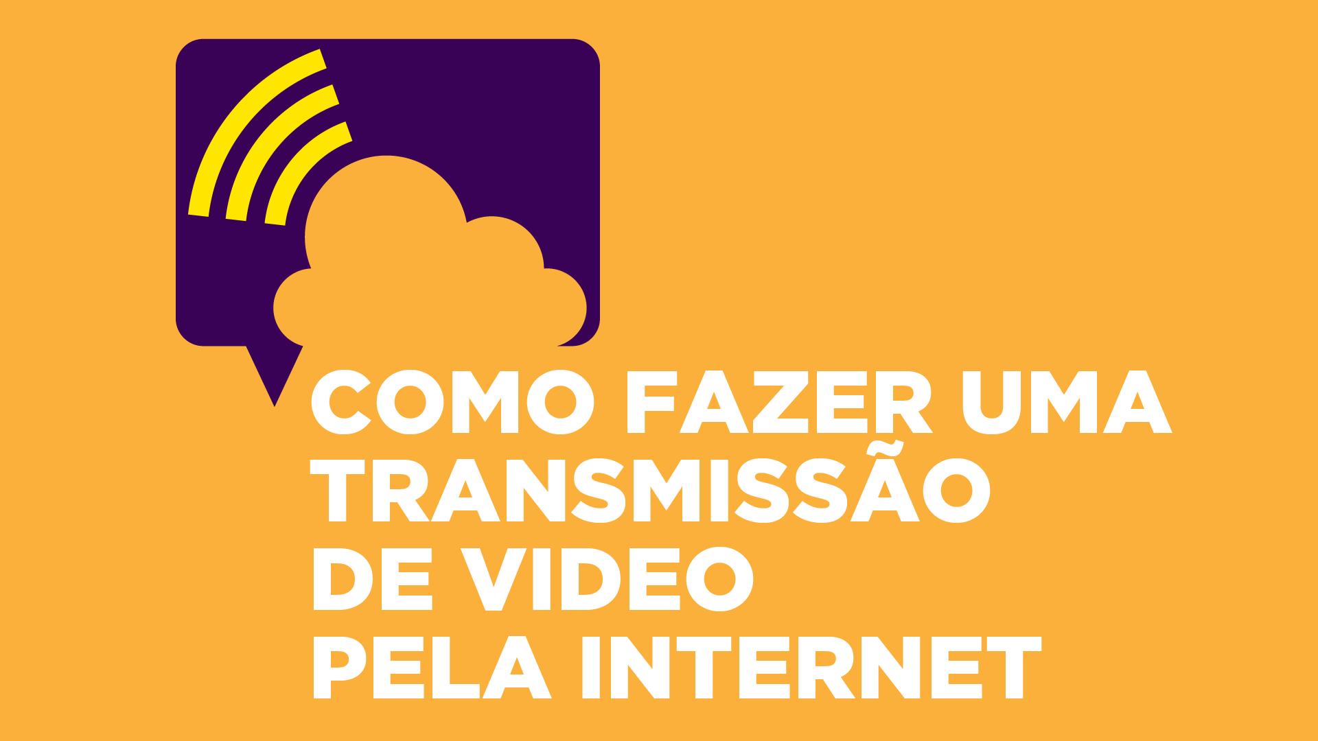 Transmissão online em Porto Alegre